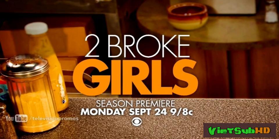 Phim 2 Nàng Bá Đạo (phần 6) Tập 17/22 VietSub HD | 2 Broke Girls (season 5) 2016