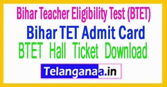 Bihar TET Admit Card 2018 BTET Hall Ticket Download