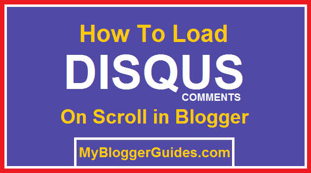 Load Disqus Comments, Disqus Commenting System On Scroll