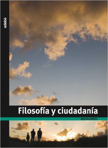 filosofia edebe 1 bachillerato pdf