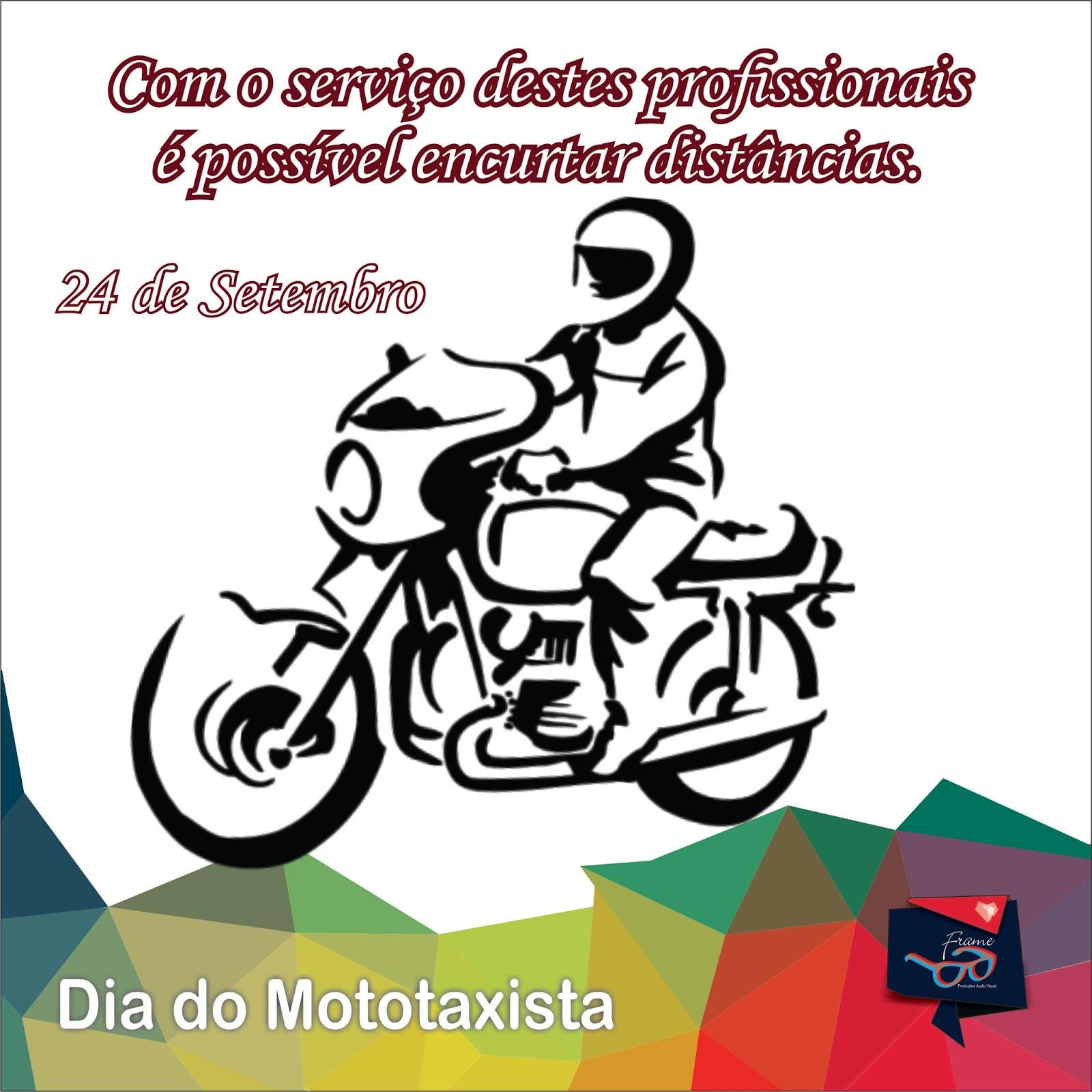 DALVA DAY: * 2016 - Dia do Mototaxista