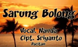 Lirik Lagu Sarung Bolong - Sriyanto