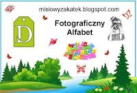 http://misiowyzakatek.blogspot.com/2018/06/fotograficzny-alfabet-d.html