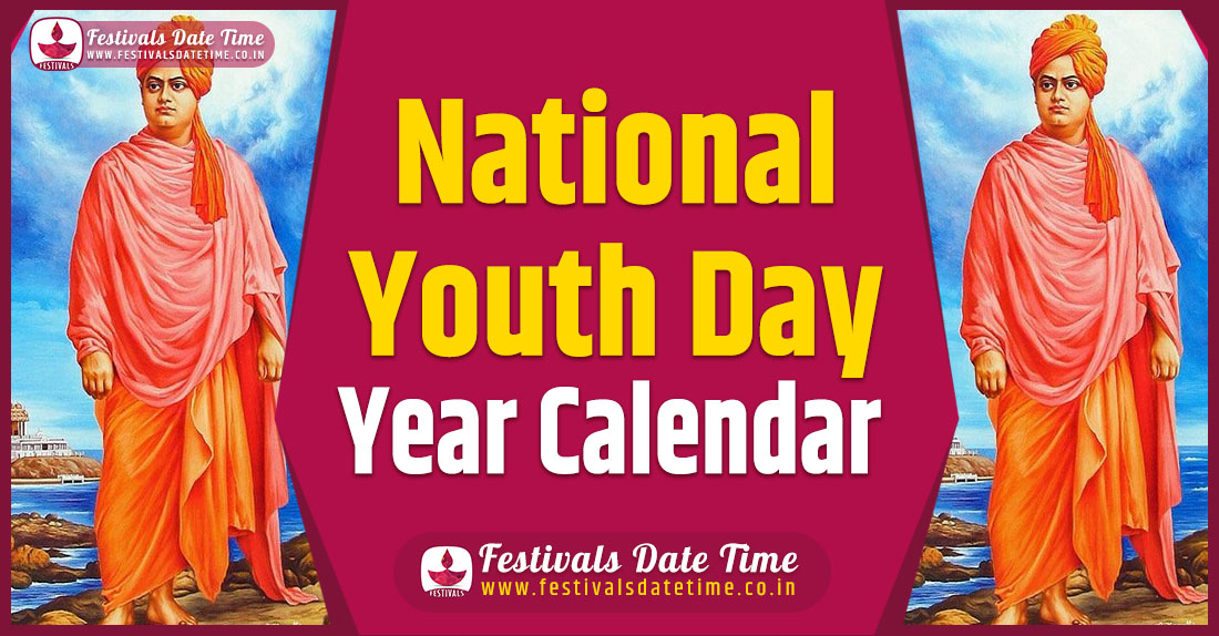 National Youth Day Year Calendar, National Youth Day Schedule