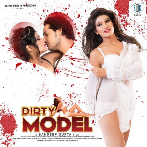 Dirty Model (2017) Hindi Hot Movie Ft. Mukesh & Praveen Yadav HDRip