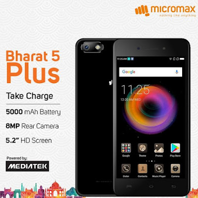 Micromax Bharat 5 Plus with Big 5,000mAh battery Budget Smartphone Coming soon 2