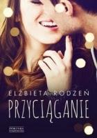 https://www.zysk.com.pl/nowosci%2C-zapowiedzi/przyciaganie---elzbieta-rodzen