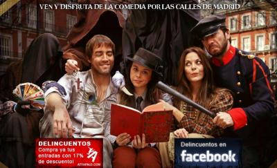 Delincuentos. Comedia por las calles de Madrid
