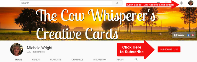 YouTube, Subscribe, The Cow Whisperers Creative Cards, Stampin UP