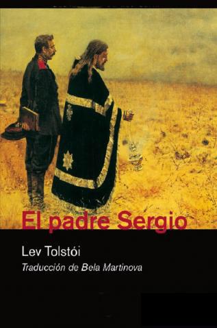 El padre Sergio – Lev Nikoláievich Tolstói
