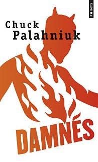 Damnés de Chuck Palahniuk