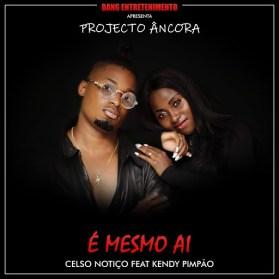 Celso Notiço - e Mesmo ai (kendy pimpao) [download]