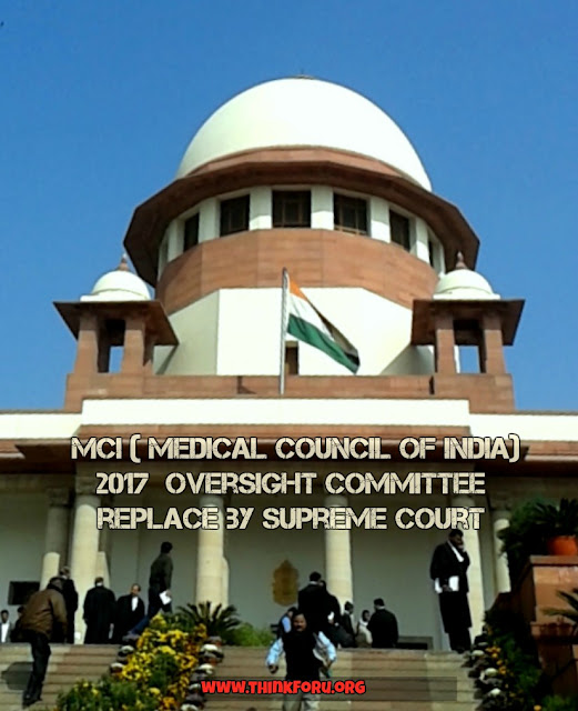 MCI ( medical council of india) 2017, Supreme court, today news of supreme court, mbbs, or BDS Admission 2017, councilling 2017,