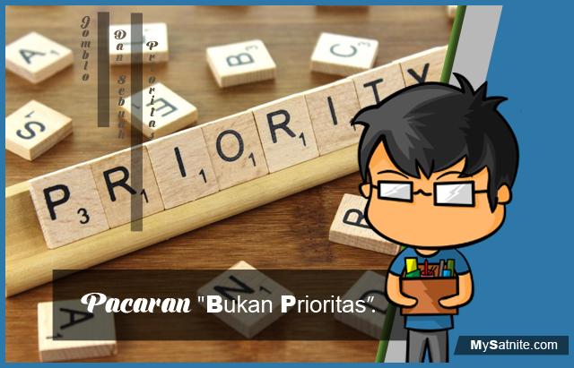 Pacaran Bukan Sebuah Prioritas
