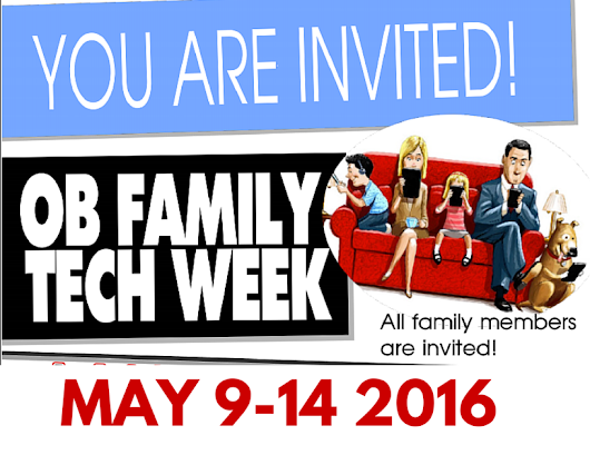 OB FAMILY TECH WEEK IS COMING!