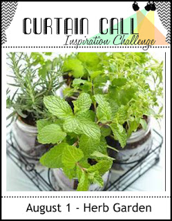 http://curtaincallchallenge.blogspot.com/2017/08/curtain-call-inspiration-challenge-herb.html
