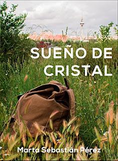 Sueño de cristal (Sueños 1)- MARTA SEBASTIAN PEREZ