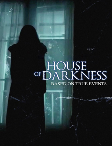 Ver House of Darkness (2016) Online