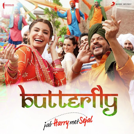 Butterfly - Jab Harry Met Sejal (2017)
