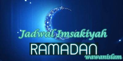 Jadwal Imsakiyah Ramadhan Tahun 2017 1438 H
