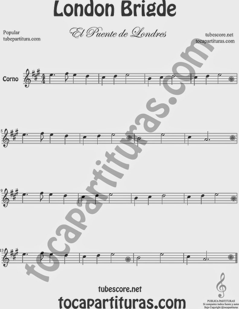 El Puente de LondresPartitura de Trompa y Corno Francés en Mi bemol Sheet Music for French Horn Music Scores London Bridge
