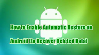 How to Enable Automatic Restore on Android (to Recover Deleted Data)