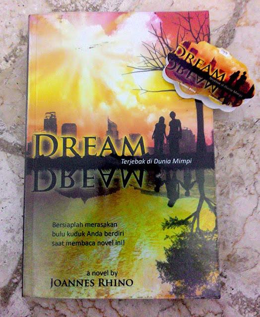DREAM (Terjebak di Dunia Mimpi) by Joannes Rhino