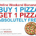 Online Offer: Buy 1 pizza & get 1 Free @ Dominos India + 20% of if your order Online