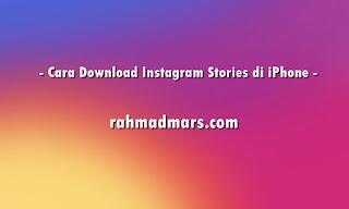 Gampang Banget Download Instagram Stories Di iPhone