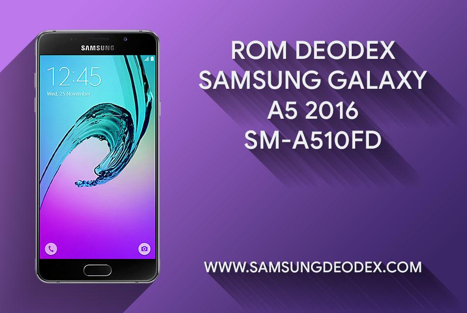 ROM DEODEX SAMSUNG A510FD - Deodex Firmware Samsung