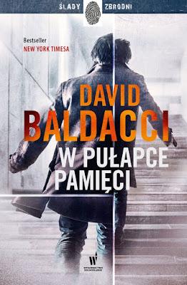 """""""W pułapce pamięci"""" – David Baldacci"""
