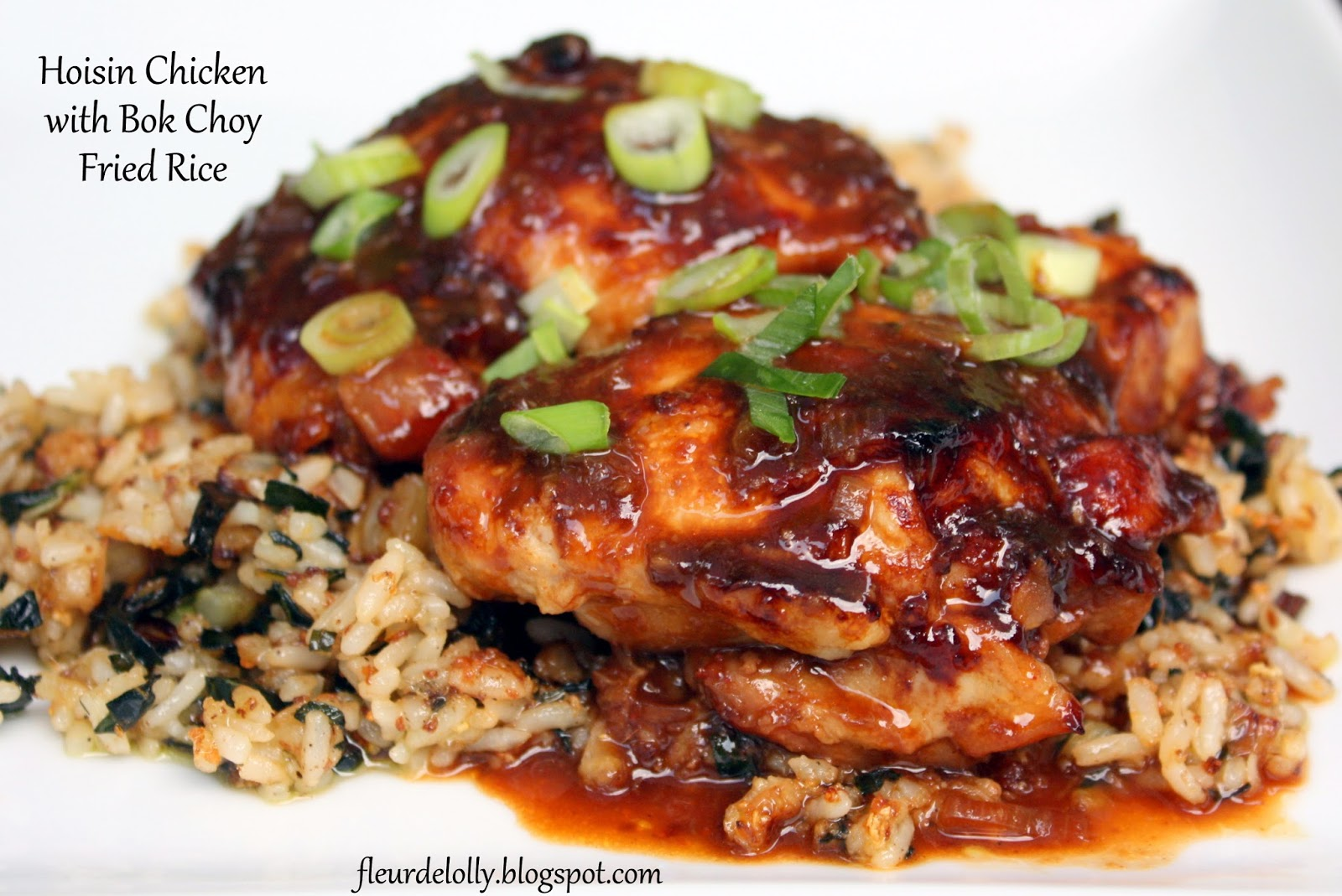 Fleur de Lolly: Hoisin Chicken with Bok Choy Fried Rice