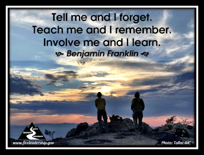 Tell me and I forget.  Teach me and I remember. Involve me and I learn. - Benjamin Franklin (firefighter looking out with sunset in the background)