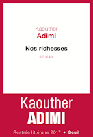 Kaouther Adimi  Nos richesses  Ed. Seuil