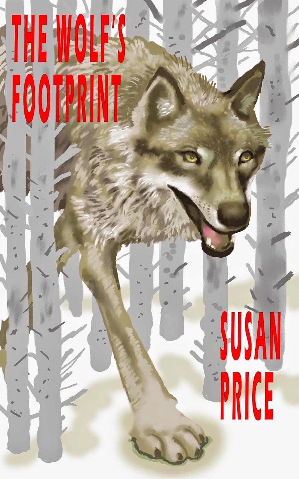 http://www.amazon.co.uk/Wolfs-Footprint-Susan-Price/dp/0992820405/