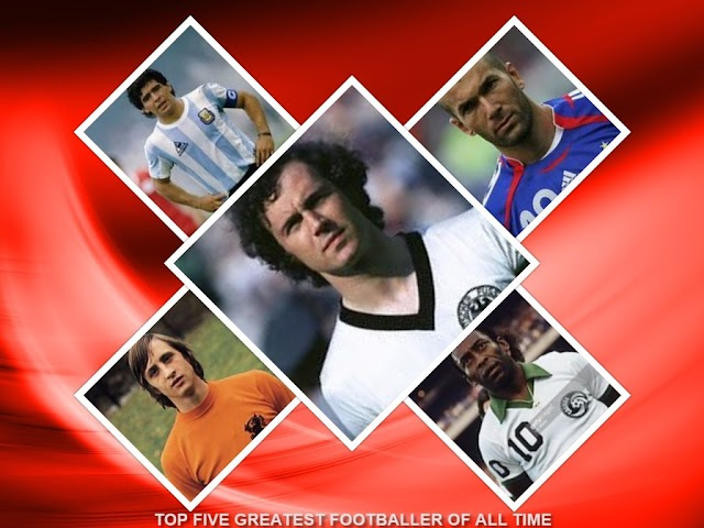 TOP FIVE GREATEST FOOTBALLER OF ALL TIME