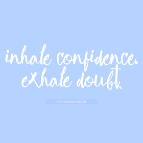 Inhale confidence. exhale doubt. motivational quote free download