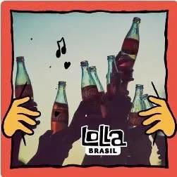 Promoção Coca-Cola Ingressos Lollapalooza Brasil 2019 Vai no Gás