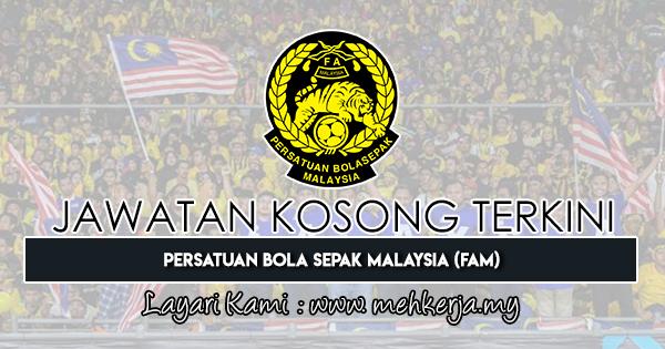 Jawatan Kosong Terkini 2019 di Persatuan Bola Sepak Malaysia (FAM)