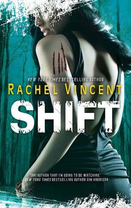 Shift by Rachel Vincent