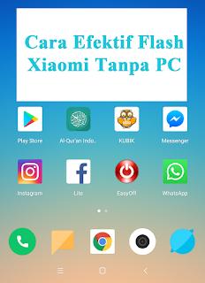 cara efektif flash xiaomi tanpa pc