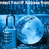 Why and How to Protect Your IP Address from Hackers