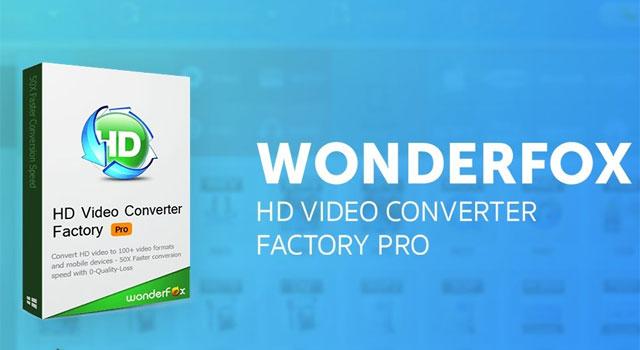 Key WonderFox HD Video Converter Factory Pro - Chuyển đổi định dạng video