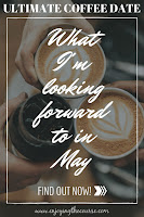 Ultimate Coffee Date - May 2018