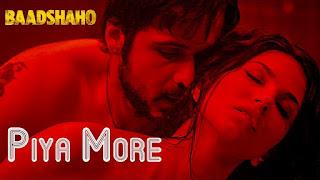 Piya More – Song HD Video from movie Baadshaho – Emraan Hashmi, Sunny Leone