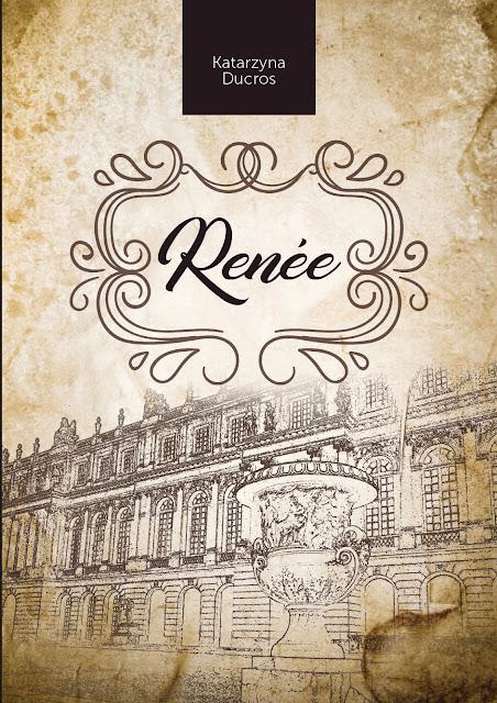"""Recenzje #40 - """"Renée"""" - okładka książki pt. """"Renée"""" - Francuski przy kawie"""