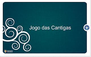 http://www.educacaodinamica.com.br/ed/views/game_educativo.php?id=18&jogo=Jogo%20das%20Cantigas