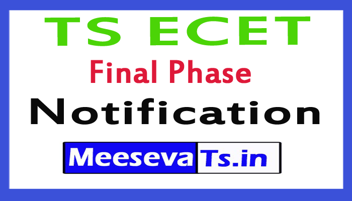 TS ECET Final Phase Notification 2017