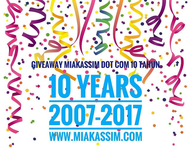 GIVEAWAY MIAKASSIM DOT COM 10 TAHUN