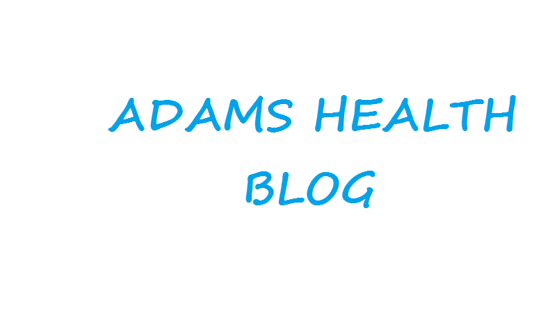 Adams Health Blog
